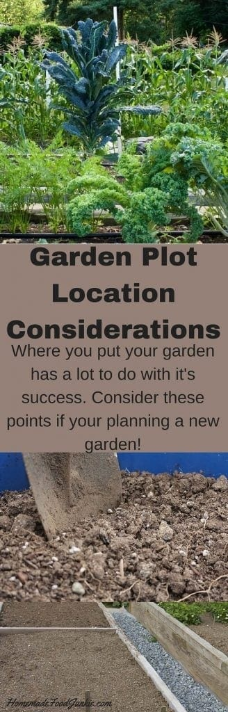 Garden Plot Location Considerations Where is the best spot for your garden? http://HomemadeFoodjunkie.com