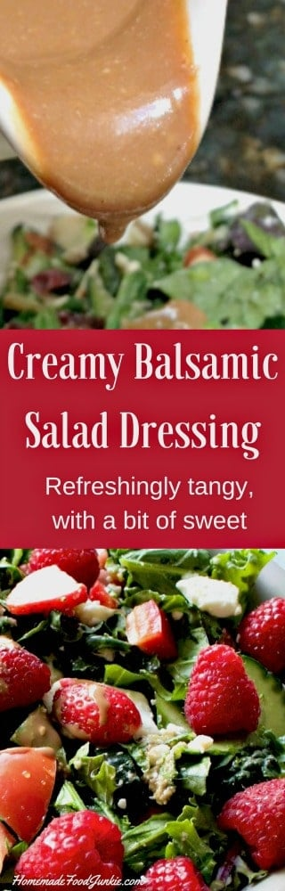 Creamy Balsamic Salad Dressing is made with nutritious ingredients. Splendid flavor! #healthysaladdressings #saladdressing #creamysaladdressing #Balsamicdressing #Greekyogurtrecipe