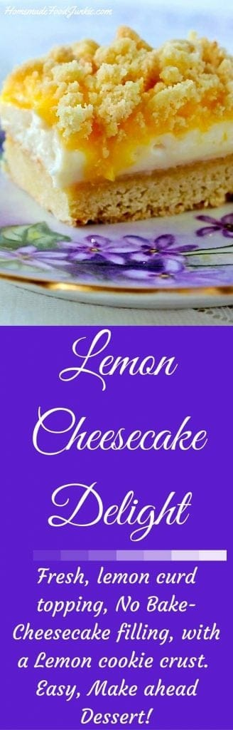 Lemon Cheesecake DelightLemon Cheesecake Delight is a delicious make ahead dessert. Fresh, lemon curd topping, No Bake-Cheesecake filling, with a Lemon cookie crust. Perfect for potlucks, holidays or family treats anytime. http://HomemadeFoodjunkie.com