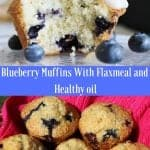 Blueberry Muffins With Flax meal and Healthy oil
