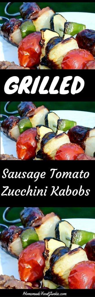 Grilled Sausage Tomato Zucchini Kabobs http://homemadeFoodzjunkie.com