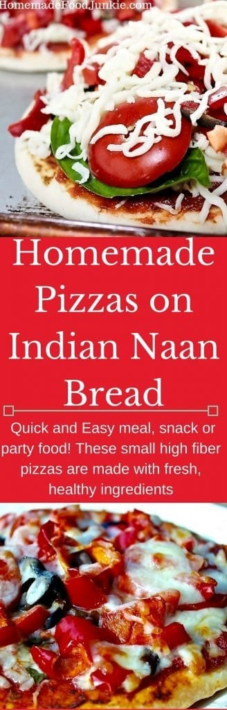 Homemade Pizzas on Indian Naan Bread quick and easy high fiber meal, snack or party food! http://HomemadeFoodJunkie.com