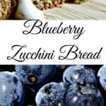 Blueberry Zucchini Bread delicious with a flavor trick you will love! Freezes well without glazing. Great for parties, camping and snacks