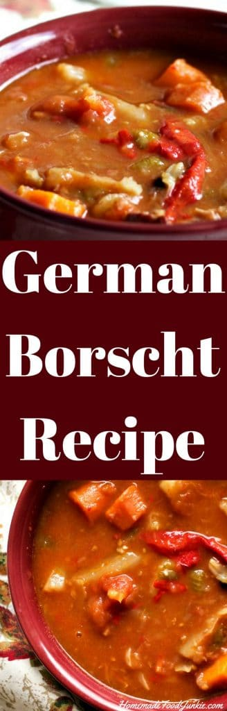 German Borscht Recipe A Smoky sweet and robust soup with interesting spices and hearty vegetables. Gluten free!