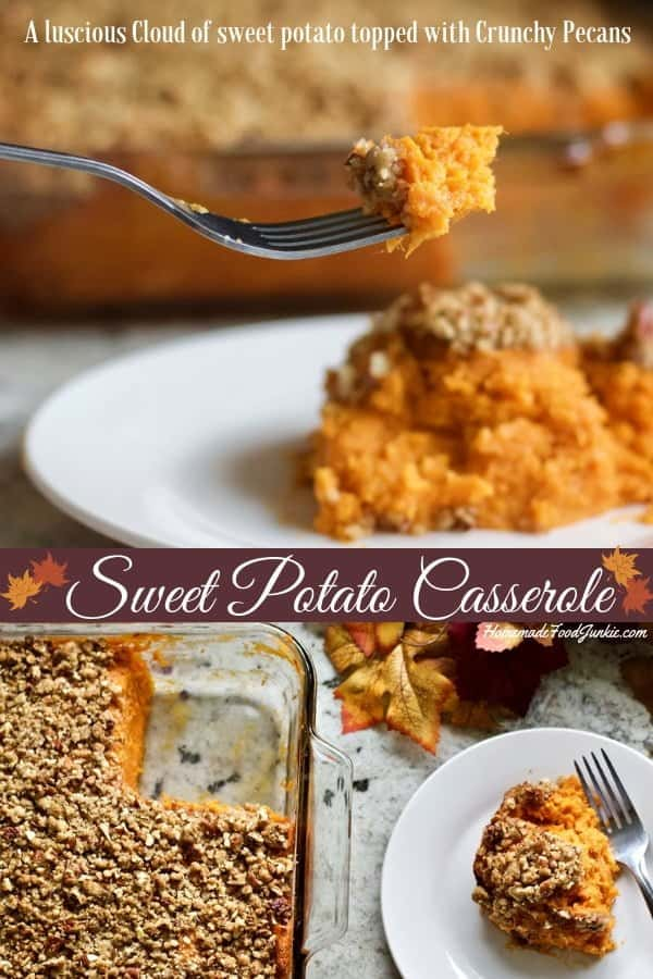 Sweet Potato Casserole is a luscious cloud of delicious sweet potato topped with crunchy pecans. So perfect for holiday tables everywhere. #holidayside #holidayrecipe #sweetpotato #sweetpotatocasserole #casserole