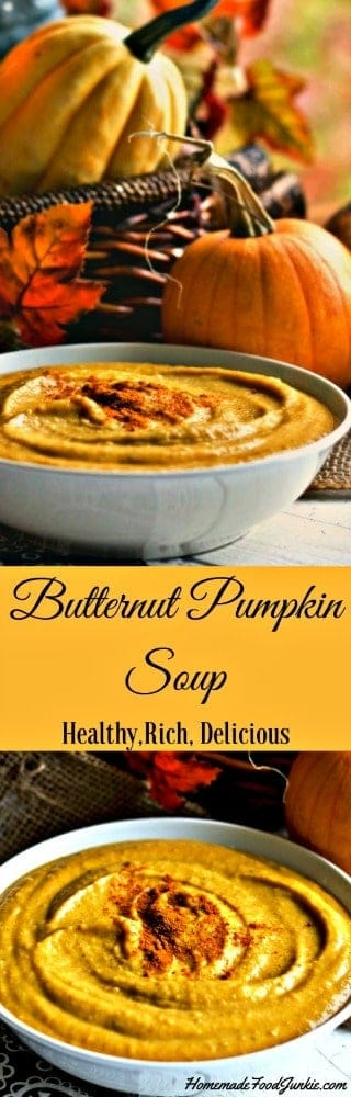 Butternut Pumpkin soup is full of healthy nutrients and fiber. This soup is so good I just devour it!