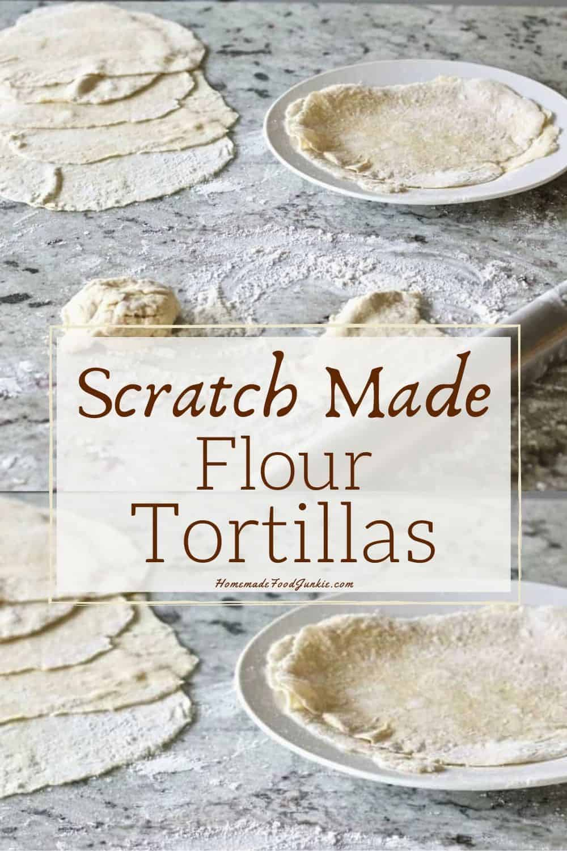 Scratch Made Flour Tortillas-pin image