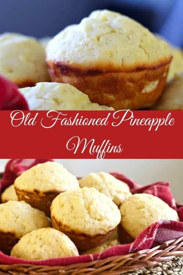 Old Fashioned Pineapple Muffin Recipe is from my Great Grandma's cookbook. Your family will love this slightly sweet tender muffin for breakfast lunch or dinner. #muffin #pinapplemuffins #dessert #breakfast #vintagerecipes #breakfstrecipes