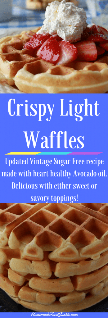 Crispy Light Waffles are sugar free and made with heart healthy avocado oil. This updated vintage recipe makes a delicious sustaining breakfast or easy dinner. Freezes very well for good toaster waffles.