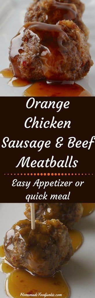 Orange Chicken Sausage and Beef Meatballs http://homemadeFoodjunkie.com