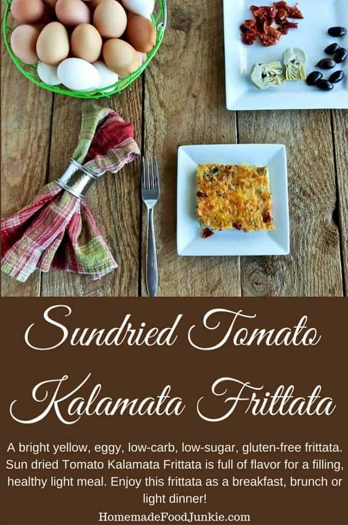 Sundried Tomato Kalamata Frittata,is a Low-​carb, low-​sugar, gluten-​free, Sun dried Tomato Kalamata Frittata is full of flavor for a filling, healthy light meal. Enjoy this frittata as a breakfast, brunch or light dinner! By #HomemadeFoodJunkie.com #eggdish #frittatarecipe #lowcarb #glutenfree #lowsugar #Breakfastrecipe #brunch #lightdinner #lightmeal