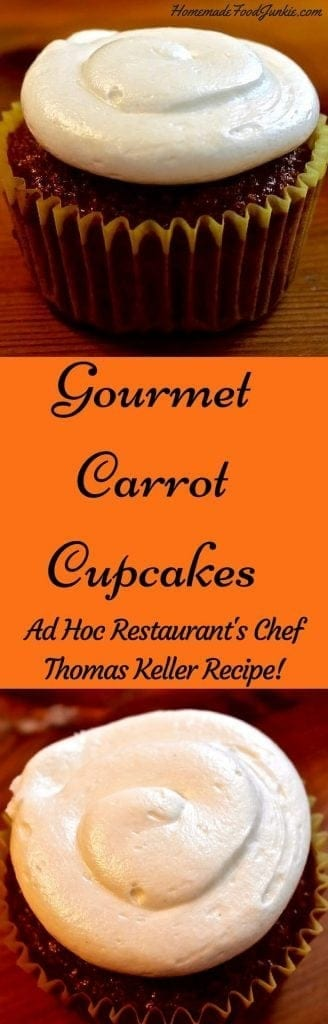 Gourmet Carrot Cupcakes by Ad Hoc's Chef Thomas Keller http://homemadeFoodJunkie.com