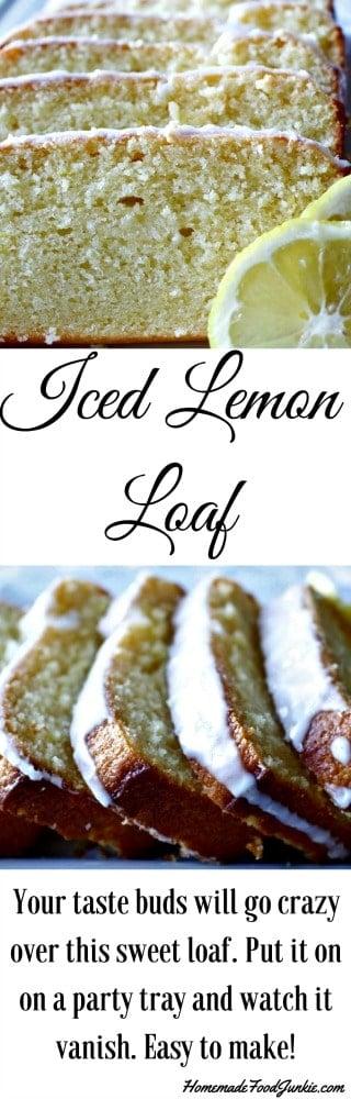 Iced Lemon Loaf is a sweet fine grained tender moist snack cake with a lemon zing.