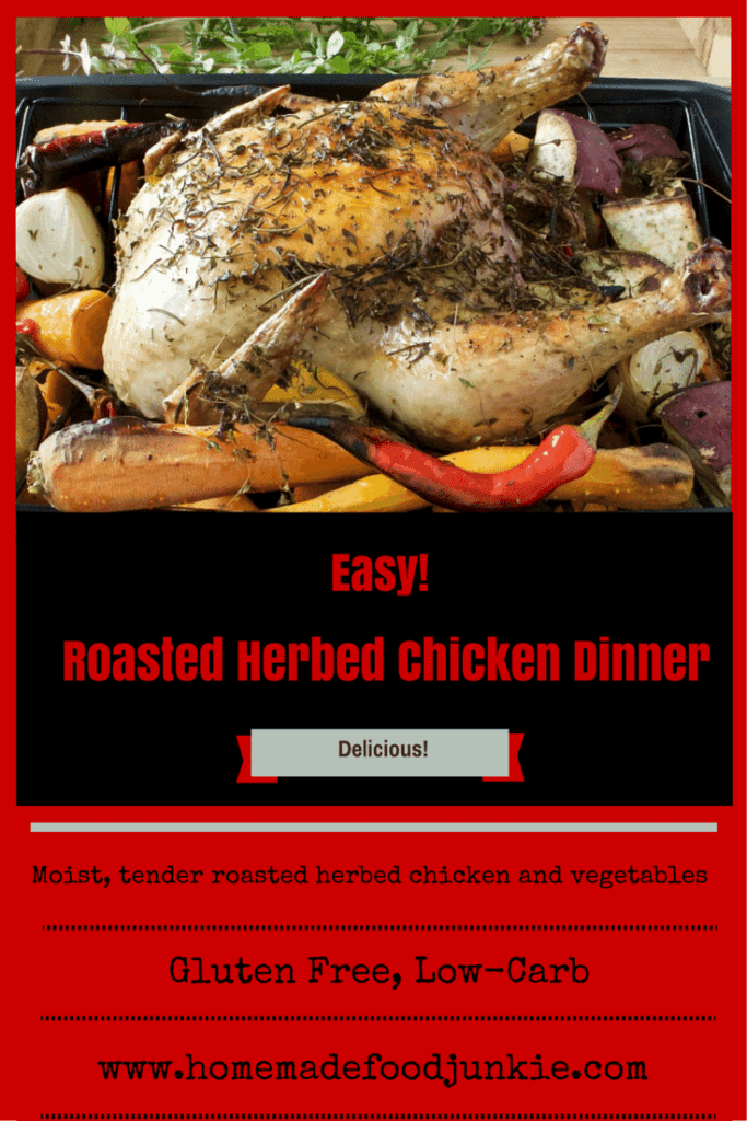 Roasted Herbed chicken is a moist, tender roasted herbed chicken. An easy, High-Fiber, Low-Carb, Dairy-Free, Gluten-Free meal. By HomemadeFoodJunkie.com