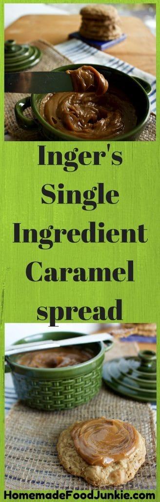 Inger's Single Ingredient Caramel Spread