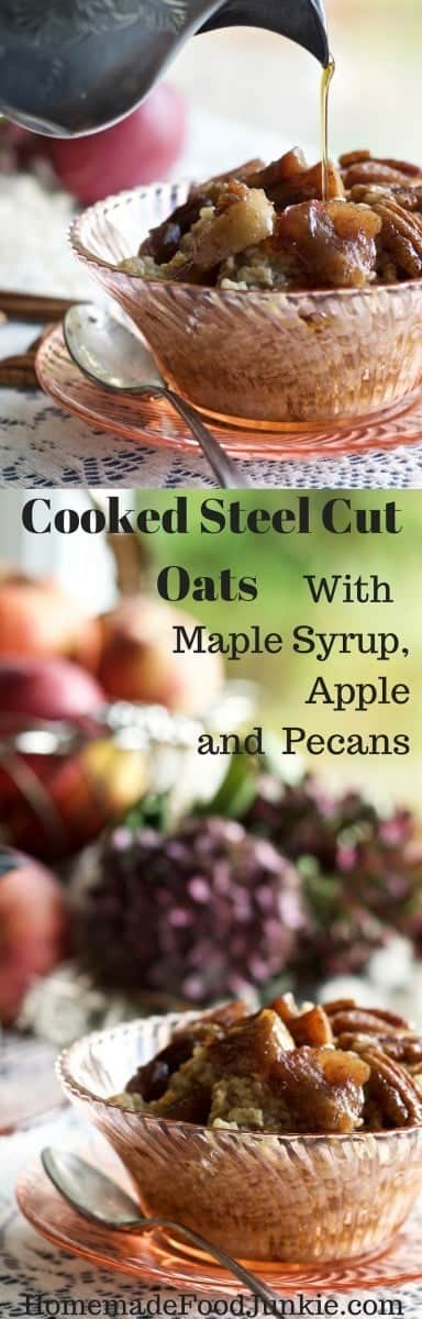 Steel Cut Oats with Maple Syrup, Apple Pecans
