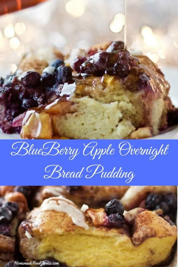 BlueBerry Apple Overnight Bread Pudding is so easy and delicious. Perfect for large crowd holiday breakfast. #breakfast #breadpudding #overnightbreakfast #holidayrecipe #holidaybreakfast #buffettable