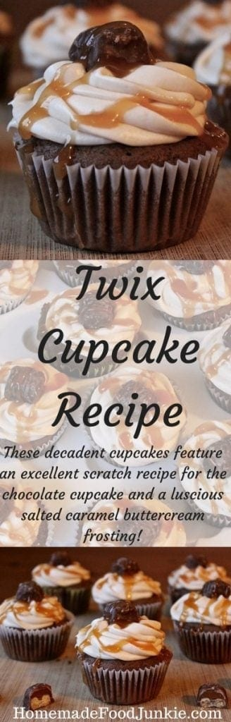 "Twix Cupcakes Recipe with a Twix candy baked in the middle. This decadent  chocolate Twix cupcake recipe is made from scratch and also features a salted caramel buttercream frosting recipe that is ""To die for""!"