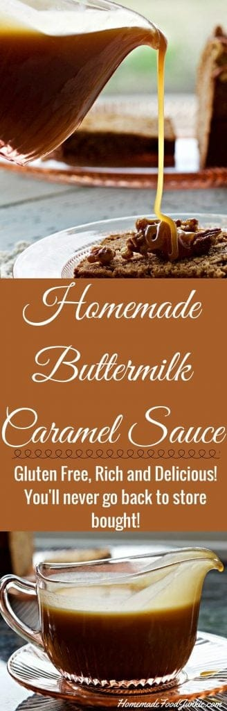 Homemade Buttermilk Caramel Sauce is Rich, thick and delicious. This sticky, buttery sauce uses real butter and buttermilk. The flavor is outstanding! You won't buy syrup for ice cream, desserts or pancakes after tasting this delectable sauce! http://HomemadeFoodjunkie.com