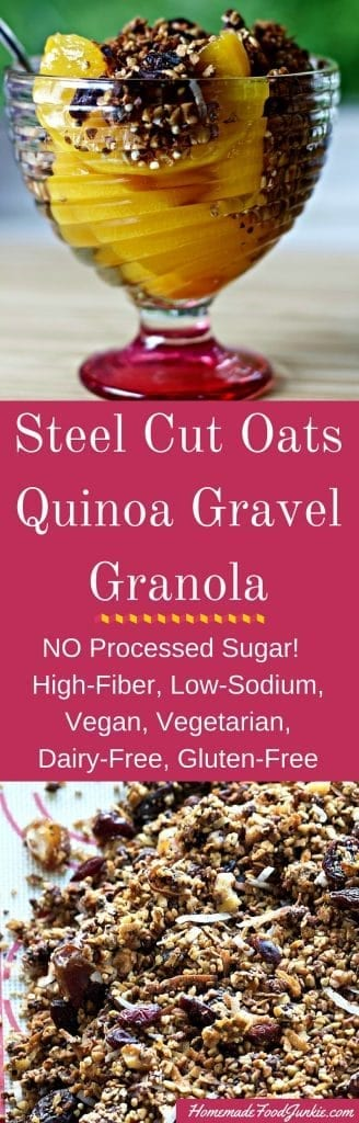 Steel Cut Oats Quinoa Gravel Granola No Processed Sugar in this healthy High-Fiber, Low-Sodium, Vegan, Vegetarian, Dairy-Free, Gluten-Free, Gravel textured Granola http://HomemadeFoodJunkie.com