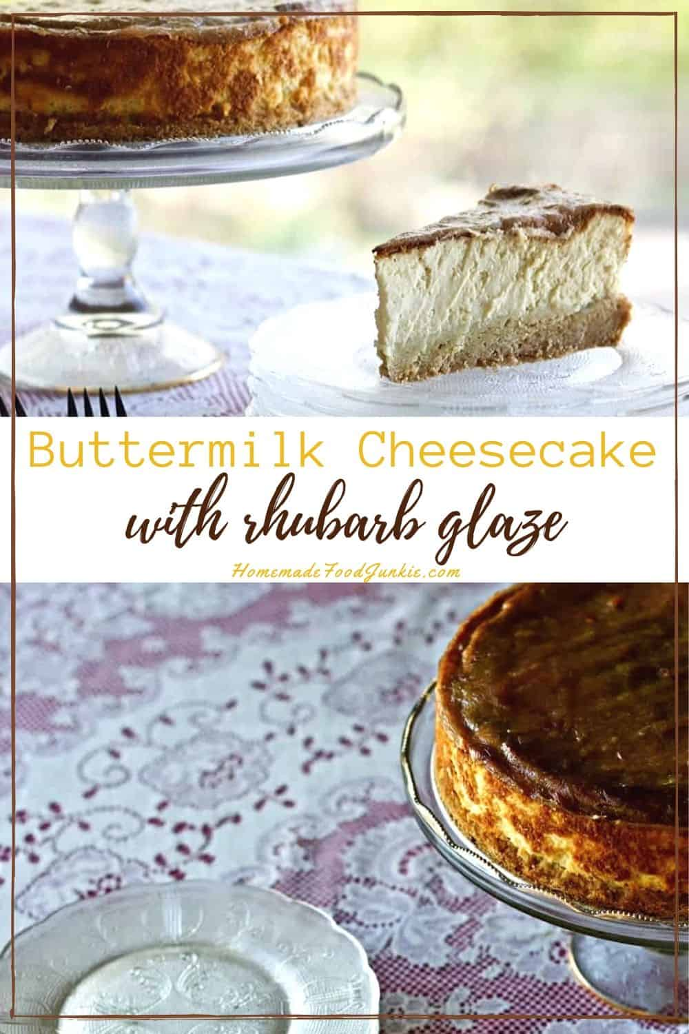 Buttermilk Cheesecake with rhubarb glaze-pin image