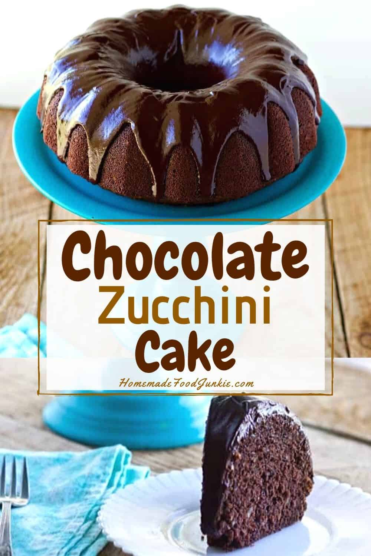 Chocolate Zuccini Cake-pin image