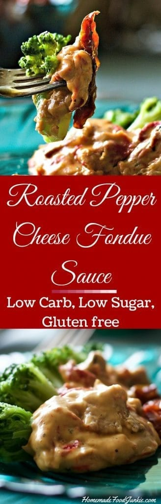Roasted Pepper Cheese Fondue Sauce. A healthy low carb, gluten free sauce. Perfect for fondue night! http://HomemadeFoodJunkie.com