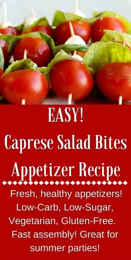 Caprese Salad Bites Appetizers are quick, easy and healthy party food. Well loved low carb, keto, and gluten free. #appetizers #glutenfree #lowcarb #keto #capresebites #saladbites #partyfood