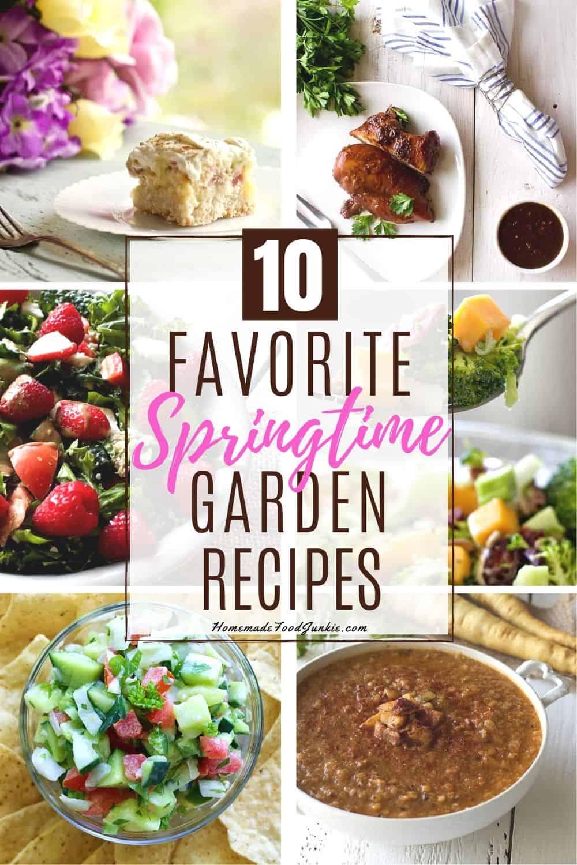 ten favorite springtime garden recipes-pin image