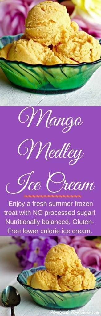 Mango Medley Ice Cream with real Pineapple, Mango and strawberries. Enjoy a fresh summer frozen treat with NO processed sugar! This is a nutritionally balanced, Low-Sodium, Vegetarian, Gluten-Free low calorie treat. http://HomemadeFoodJunkie.com