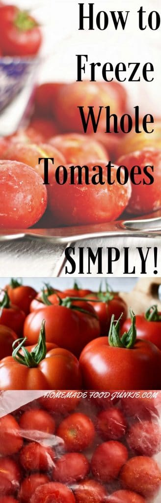 HOW TO FREEZE WHOLE TOMATOES Simply. I'm amazed ho well this works. Could NOT be easier.