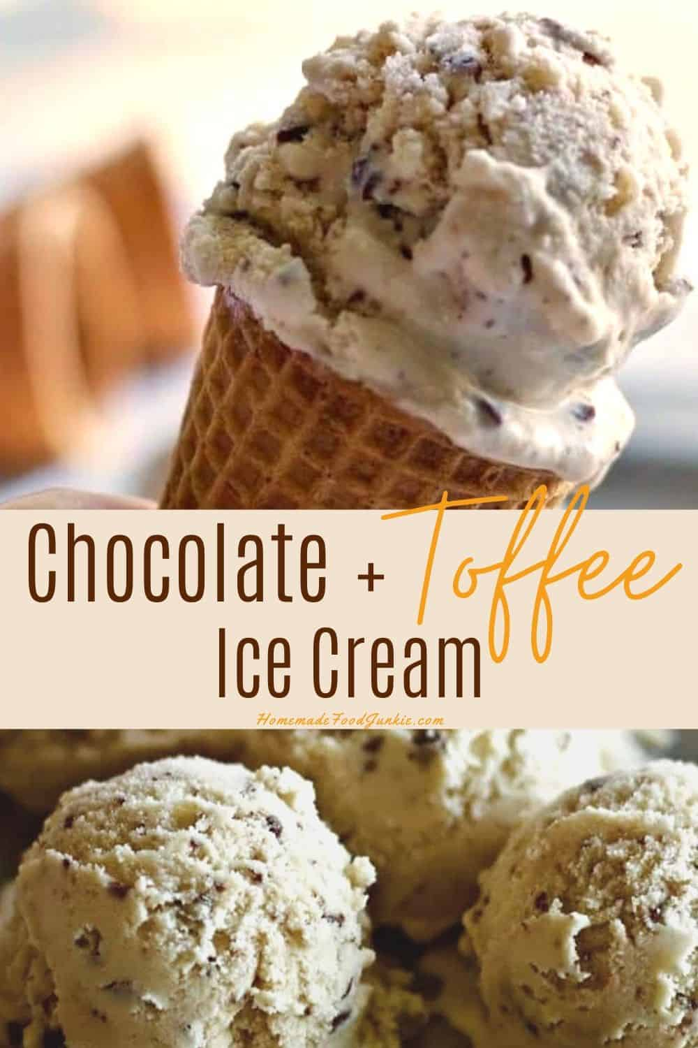 Chocolate + Toffee Ice Cream-pin image