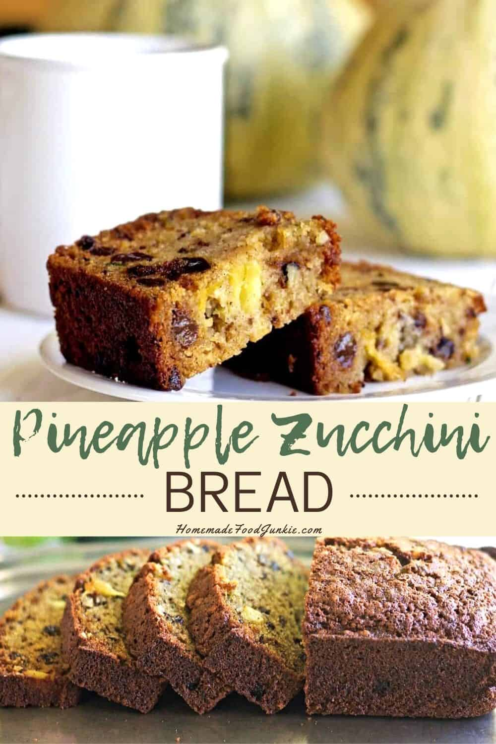 zucchini bread with pineapple-pin image