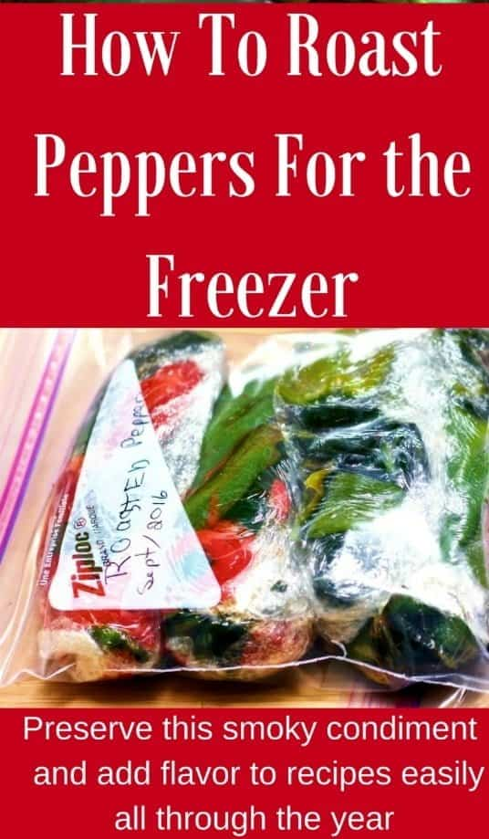 How To Roast Peppers For the Freezer. A complete tutorial. Freeze roasted peppers to use after harvest all year in recipes. So good and handy! #roastedpeppers #freezingpeppers #condiment