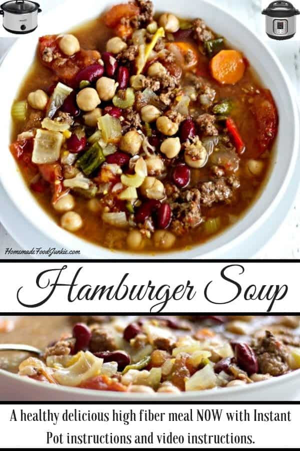 This healthy, gluten free, versatile Crock pot Hamburger soup has low net carbs. A healthy delicious high fiber meal NOW with Instant Pot instructions. #hamburgersoup #instantpotsoup #souprecipe #hamburgersouprecipe #weeknightdinner #glutenfree