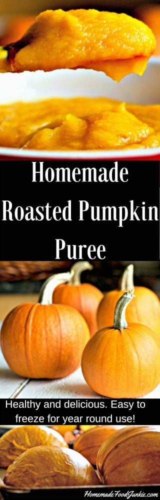 Homemade Roasted Pumpkin Puree is easy to make, full of sweet flavor and simple to freeze for later use. #processingpumpkin #pumpkin #freshpumpkin #freezingpumpkin