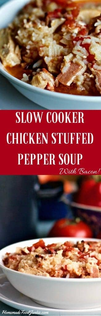 Slow cooker Chicken Stuffed Pepper Soup recipe combines peppers tomatoes and rice for stuffed pepper flavor. Add chicken and bacon for a nutritious smoky version of this easy family favorite!