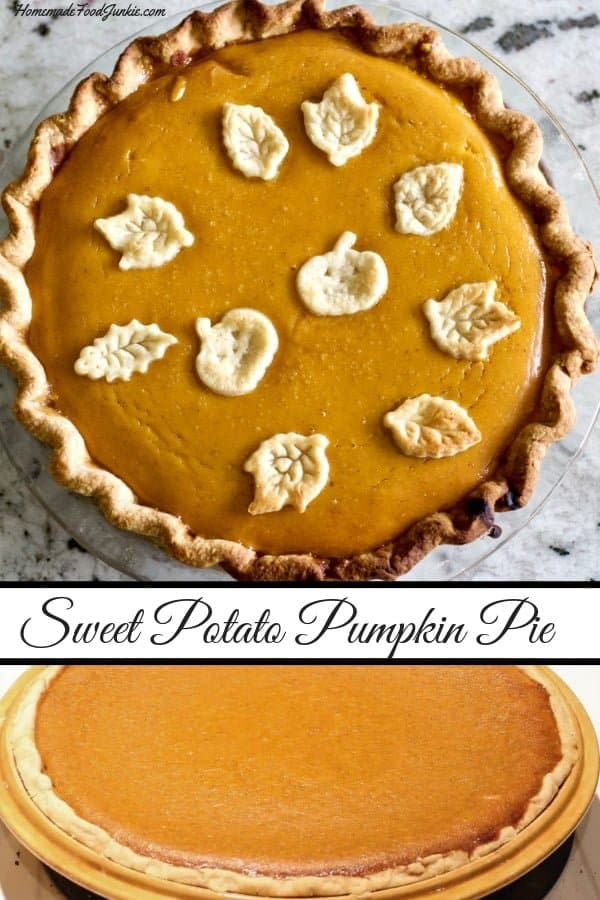 Delicious Sweet potato pumpkin pie is a marvelous pie filling combination for the holiday season. The flavors are so rich and deep. This recipe makes two easy to make 10 inch pies. #pumpkinpie #sweetpotatopie #Thanksgivingmenu, #desserttable