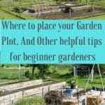 Garden Plot Location tips