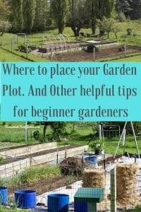 Garden Plot Location tips