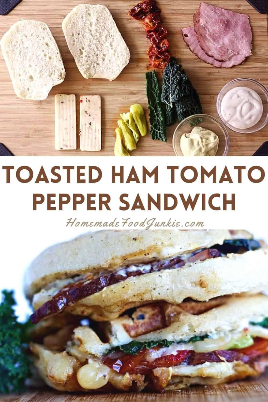 Toasted Ham Tomato Pepper Sandwich-Pin Image