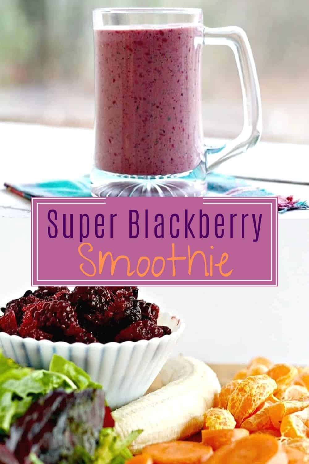 Super Blackberry Smoothie-pin image