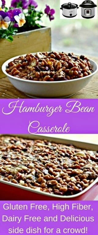 Grandma Cash's Hamburger Bean Casserole Recipe. Now with crock pot and instant pot instructions. High fiber, dairy free, gluten free. This popular side dish is welcome at potlucks, parties and the dinner table. This recipe has stood the test of time. #casserole #hamburgerbeancasserole #holidayrecipe #partyfood #easydinner #sidedish