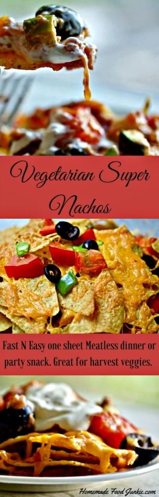 Vegetarian Super Nachos is a quick N easy, one sheet meal. This recipe also makes a good party snack or appetizer. Great for a thrifty meatless Monday dinner.