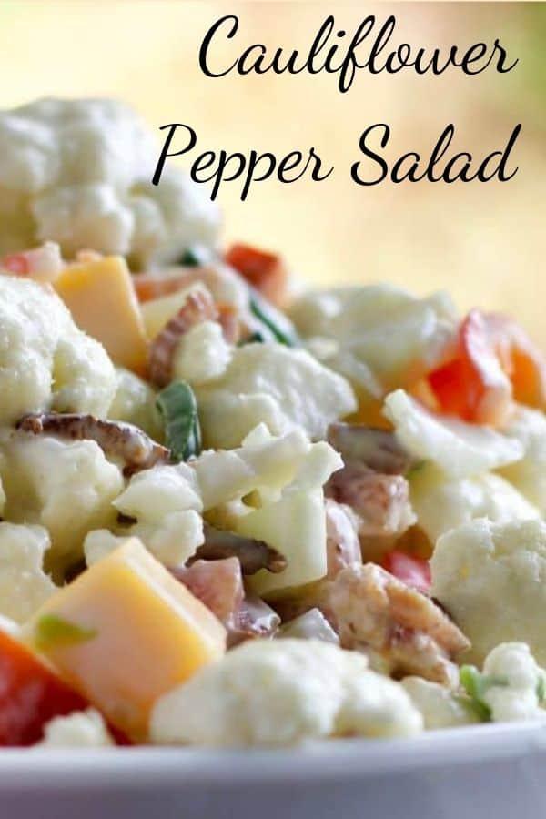 Cauliflower Pepper Bacon Salad -Pin