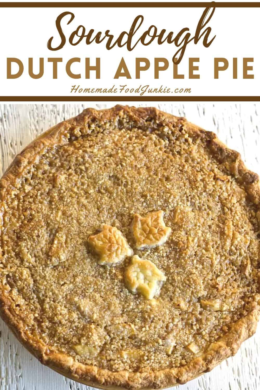 sourdough dutch apple pie-pin image