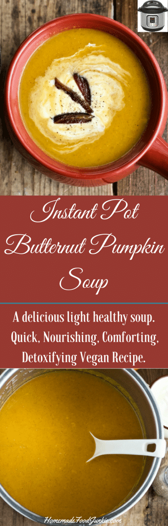 Instant Pot Butternut Pumpkin Soup is a light, healthy, nourishing vegan recipe.