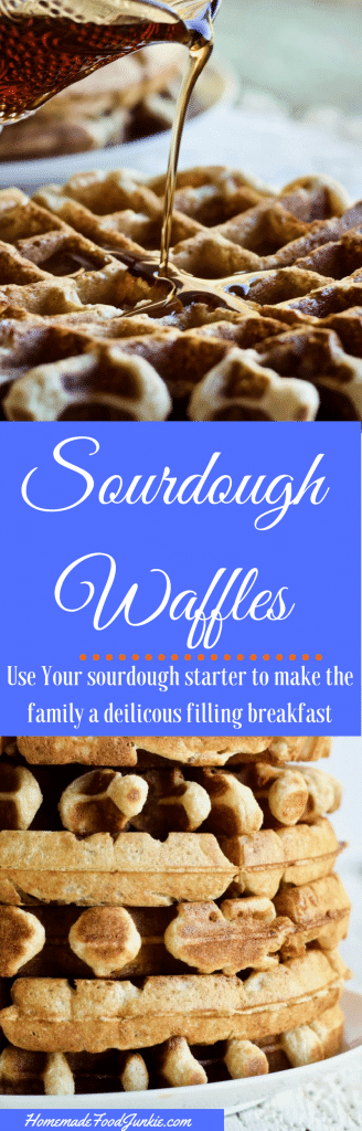 Sourdough Waffles made with extra sourdough starter are delicious, crispy and filling.