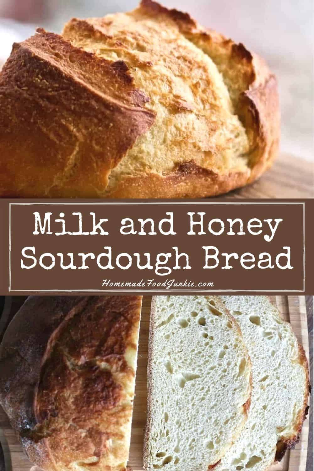 Milk and Honey Sourdough Bread-pin image