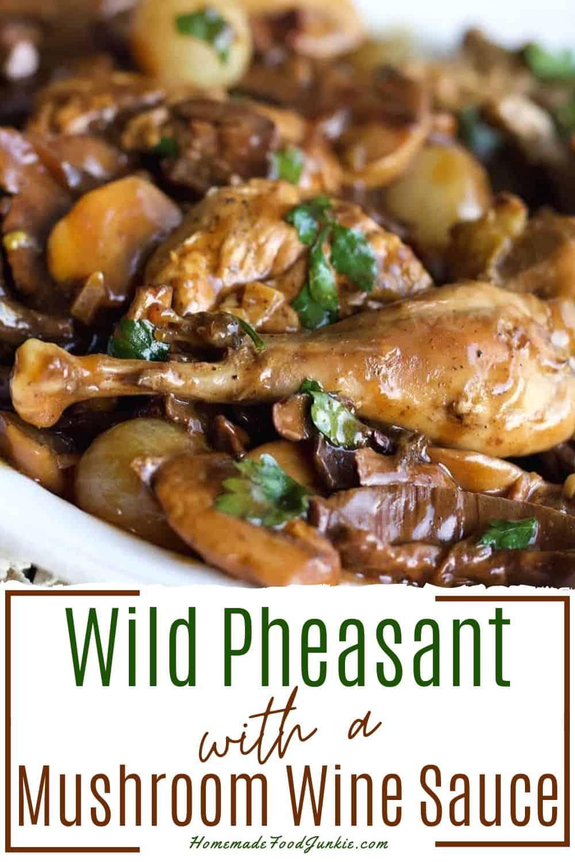 wild pheasant in mushroom wine sauce-pin image